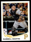 2013 Topps Update #203  Russell Martin  Front Thumbnail