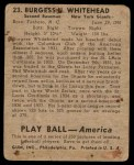 1939 Play Ball #23  Burgess Whitehead  Back Thumbnail