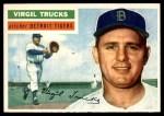1956 Topps #117 GRY Virgil Trucks  Front Thumbnail