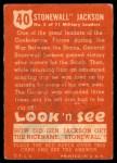 1952 Topps Look 'N See #40  Stonewall Jackson  Back Thumbnail