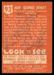 1952 Topps Look 'N See #93  Admiral George Dewey  Back Thumbnail