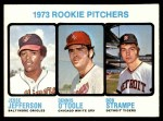1973 Topps #604   -  Jesse Jefferson / Dennis O'Toole / Bob Strampe Rookie Pitchers Front Thumbnail