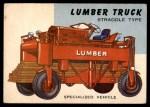 1954 Topps World on Wheels #8   Straddle Lumber Truck Front Thumbnail