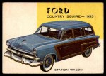 1954 Topps World on Wheels #94   Ford Country Squire 1953 Front Thumbnail