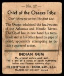1947 Goudey Indian Gum #17   Chief Of The Osages Tribe Back Thumbnail