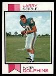 1973 Topps #491  Larry Seiple  Front Thumbnail