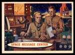 1957 Topps Space Cards #63   Space Message Center  Front Thumbnail