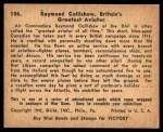 1941 Gum Inc. War Gum #106   Raymond Collishaw Back Thumbnail