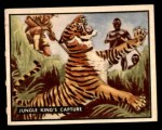 1950 Topps Bring Em Back Alive #55   Jungle King's Capture Front Thumbnail