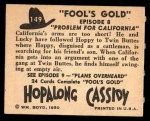 1950 Topps Hopalong Cassidy #149   Problem for California Back Thumbnail