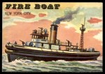 1955 Topps Rails & Sails #187   Fire Boat Front Thumbnail