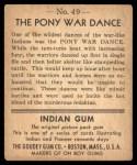 1947 Goudey Indian Gum #49   Pony War Dance Back Thumbnail