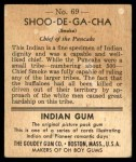 1947 Goudey Indian Gum #69   Shoo-De-Ga-Cha Back Thumbnail