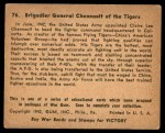 1941 Gum Inc. War Gum #76   Brigadier General Chennault Of The Tigers Back Thumbnail