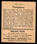 1947 Goudey Indian Gum #45   Vengeance Back Thumbnail