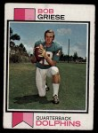 1973 Topps #295  Bob Griese  Front Thumbnail