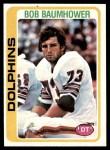 1978 Topps #466  Bob Baumhower  Front Thumbnail
