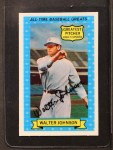 1972 Kellogg All Time Greats #1  Walter Johnson  Front Thumbnail