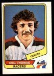 1976 O-Pee-Chee WHA #82  Reg Thomas  Front Thumbnail