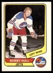 1976 O-Pee-Chee WHA #100  Bobby Hull  Front Thumbnail