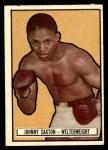1951 Topps Ringside #18  Johnny Saxton  Front Thumbnail