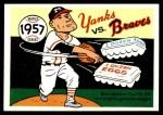 1970 Fleer World Series #54   -  Lew Burdette 1957 Braves vs. Yankees   Front Thumbnail