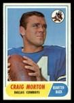 1968 Topps #155  Craig Morton  Front Thumbnail