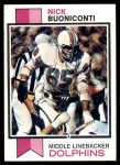 1973 Topps #214  Nick Buoniconti  Front Thumbnail