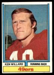 1974 Topps #19 ONE Ken Willard  Front Thumbnail