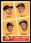 1960 Topps #468   -  Johnny Keane / Howie Pollet / Ray Katt / Harry Walker Cardinals Coaches Front Thumbnail