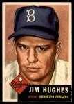 1953 Topps #216  Jim Hughes  Front Thumbnail