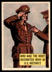 1957 Topps Isolation Booth #44   Most Decorated Hero in US History Front Thumbnail