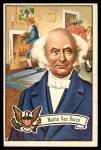 1956 Topps U.S. Presidents #11  Martin Van Buren  Front Thumbnail
