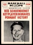 1961 Nu-Card Scoops #425   -   Red Schoendienst  Red Schoendienst Key Player in Victory Front Thumbnail