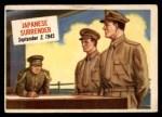 1954 Topps Scoop #58   Japanese Surrender Front Thumbnail