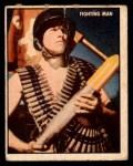 1950 Topps Freedoms War #115   Fighting Man  Front Thumbnail