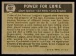 1961 Topps #451   -  Daryl Spencer / Bill White / Ernie Broglio Power for Ernie Back Thumbnail