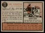 1962 Topps #579  Jim Schaffer  Back Thumbnail