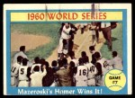 1961 Topps #312   -  Bill Mazeroski 1960 World Series - Game #7 - Mazeroski's Homer Wins It! Front Thumbnail