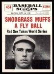 1961 Nu-Card Scoops #454   -   Fred Snodgrass  Snodgrass Muffs a Fly Ball Front Thumbnail