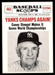 1961 Nu-Card Scoops #461   -   Casey Stengel  Yankees Champs Again! Front Thumbnail