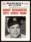1961 Nu-Card Scoops #415   -  Bobby Richardson Bobby Richardson Sets Series Mark Front Thumbnail