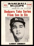 1961 Nu-Card Scoops #431   -   Larry Sherry  Dodgers Take Series form Sox in Six Front Thumbnail