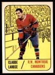 1967 Topps #4  Claude Larose  Front Thumbnail