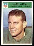 1966 Philadelphia #137  Earl Gros  Front Thumbnail