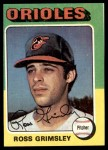 1975 Topps #458  Ross Grimsley  Front Thumbnail