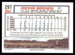 1992 Topps #297  Kevin Brown  Back Thumbnail