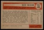 1954 Bowman #43 COR Bob Friend  Back Thumbnail