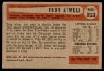 1954 Bowman #123  Toby Atwell  Back Thumbnail