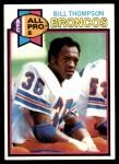 1979 Topps #465   -  Bill Thompson All-Pro Front Thumbnail